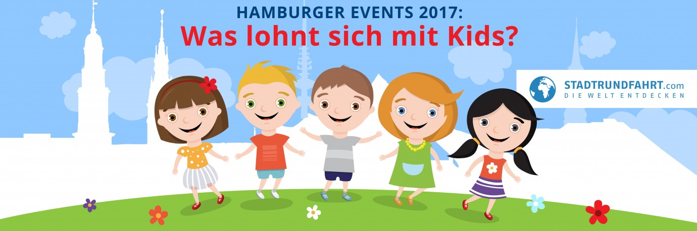 Hamburg Events mit Kindern 2017